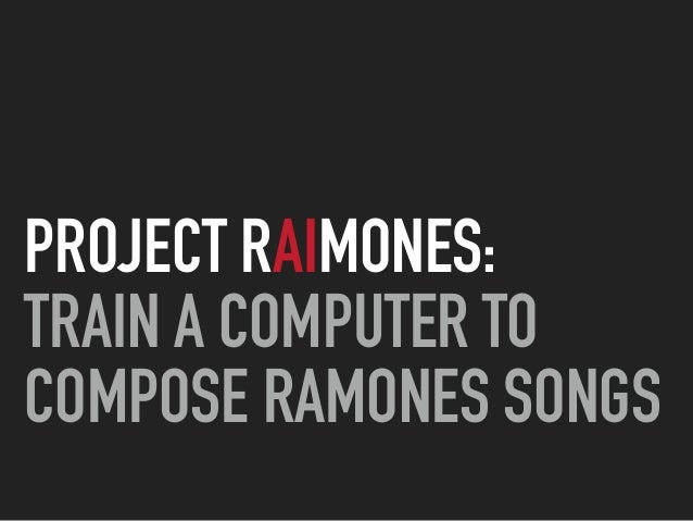 PROJECT RAIMONES: 
