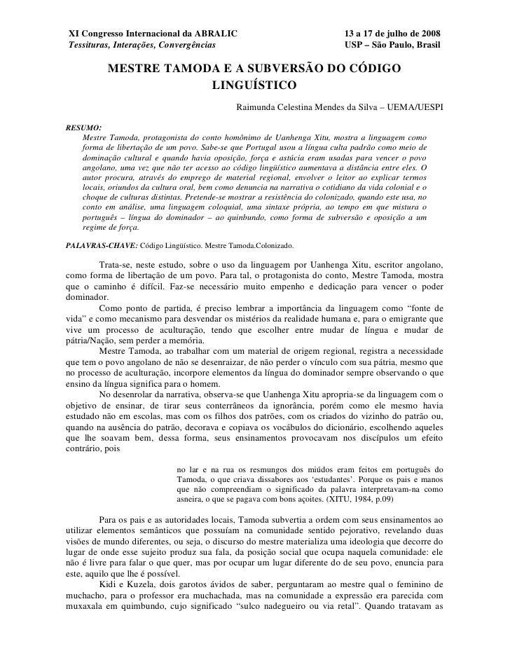 XI Congresso Internacional da ABRALIC                                         13 a 17 de julho de 2008 Tessituras, Interaç...