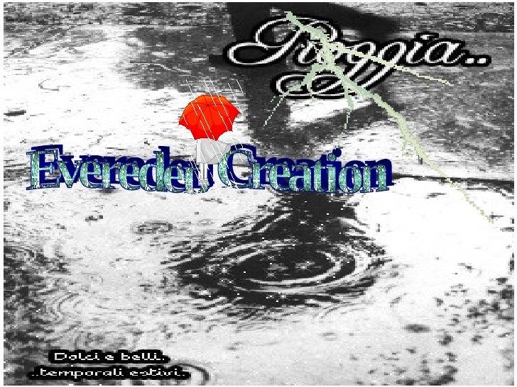 Evereden Creation