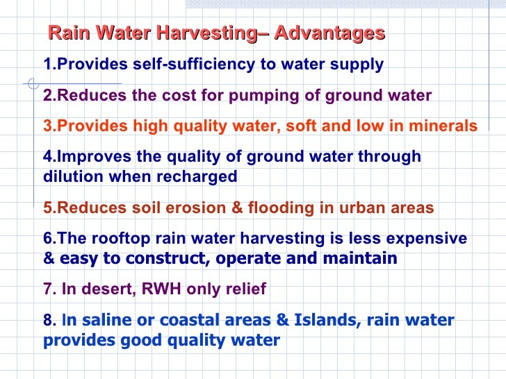 essay on advantages of rainwater harvesting Feel free to read this custom-written plagiarism-free essay sample on the topic of rainwater harvesting and its contributions on income for households.