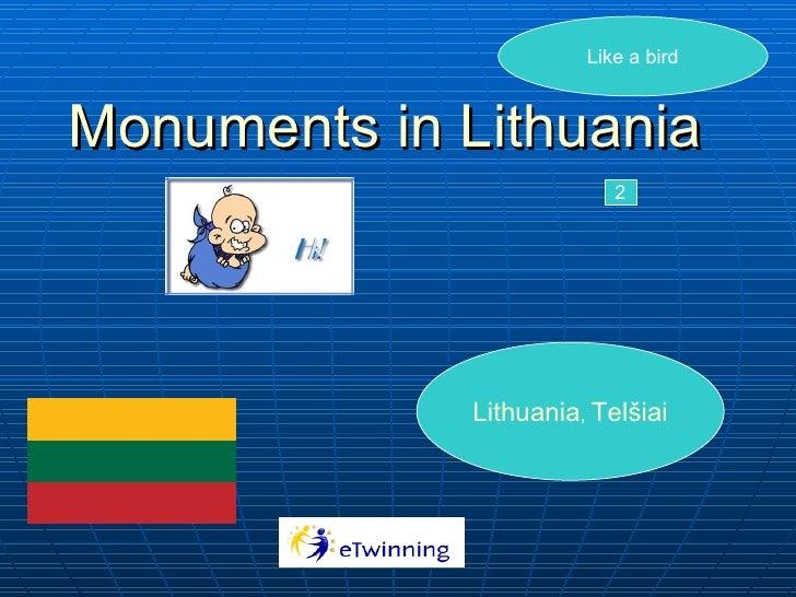 Monuments in Lithuania Like a bird 2 Lithuania ,  Telšiai