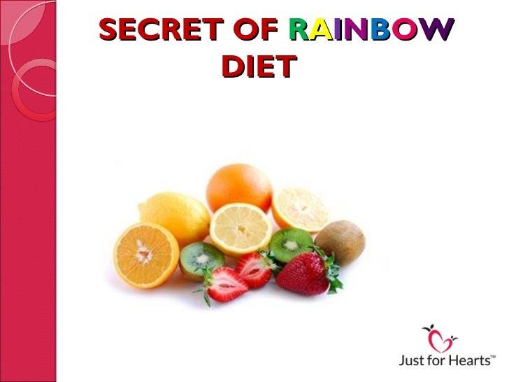 SECRET OF RAINBOW      DIET