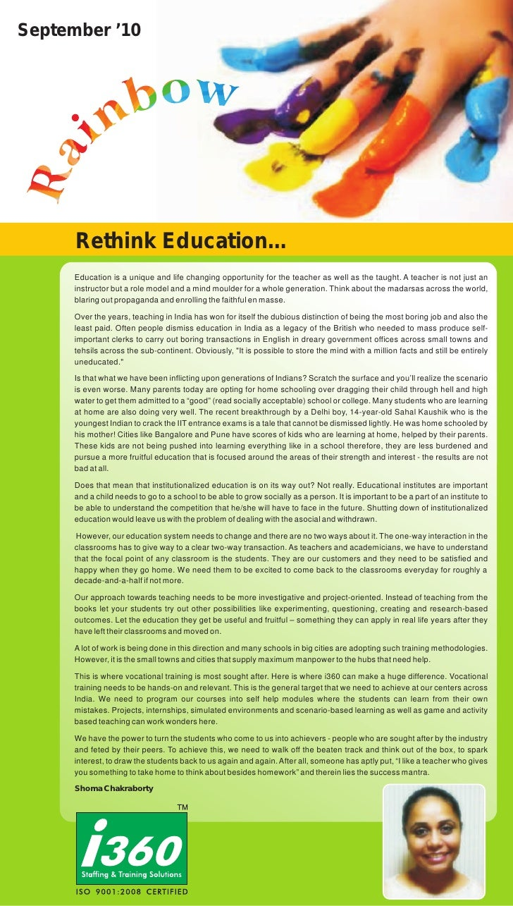 September '10      Rethink Education…      Education is a unique and life changing opportunity for the teacher as well as ...