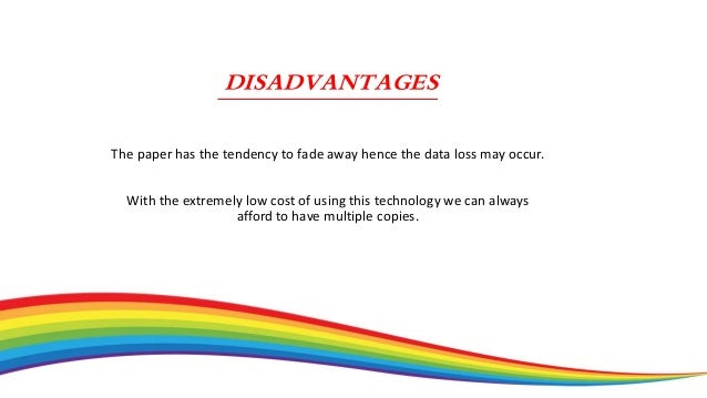 CONCLUSION Once the Rainbow technology is in, soon we would be watching full-length high-definition videos from a piece o...