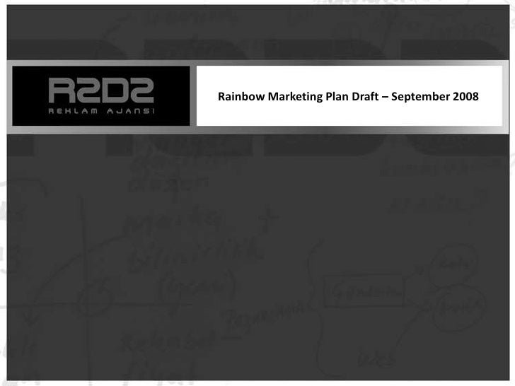 Rainbow Marketing Plan Draft – September 2008<br />