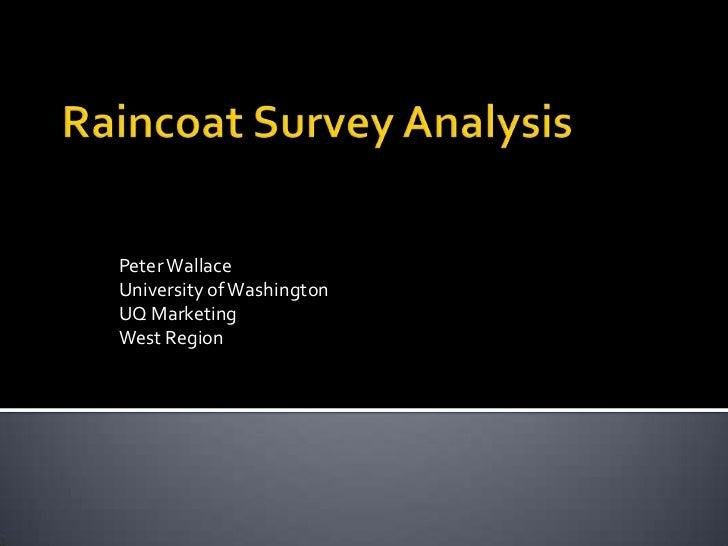 Peter WallaceUniversity of WashingtonUQ MarketingWest Region