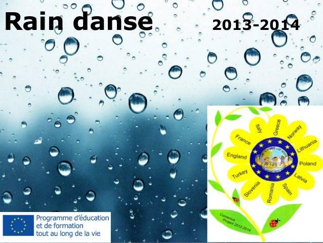 Powerpoint Templates Page 1 Powerpoint Templates Rain danse 2013-2014