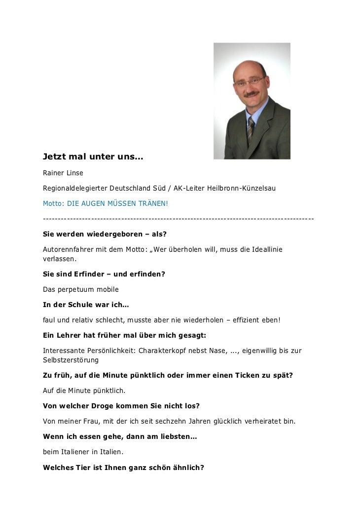 Jetzt mal unter uns…Rainer LinseRegionaldelegierter Deutschland Süd / AK-Leiter Heilbronn-KünzelsauMotto: DIE AUGEN MÜSSEN...