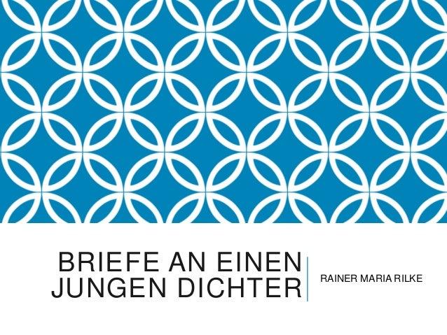 BRIEFE AN EINEN   RAINER MARIA RILKEJUNGEN DICHTER