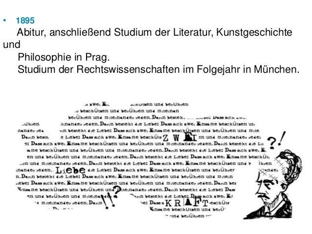 •   1895  Abitur, anschließend Studium der Literatur, Kunstgeschichteund  Philosophie in Prag.  Studium der Rechtswissensc...