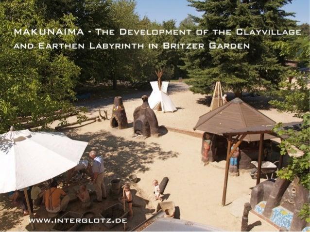 Rainer Warzecha - Makunaima - Hliněná vesnice s labyrintem. Prostorová tvorba z přírodních materiálů.