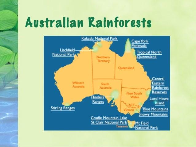 World Rainforests This map shows tropical rainforests; 8. Australian  Rainforests ...