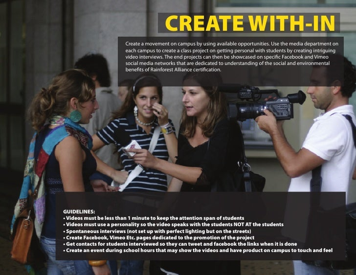 CREATE WITH-IN                         Create a movement on campus by using available opportunities. Use the media departm...