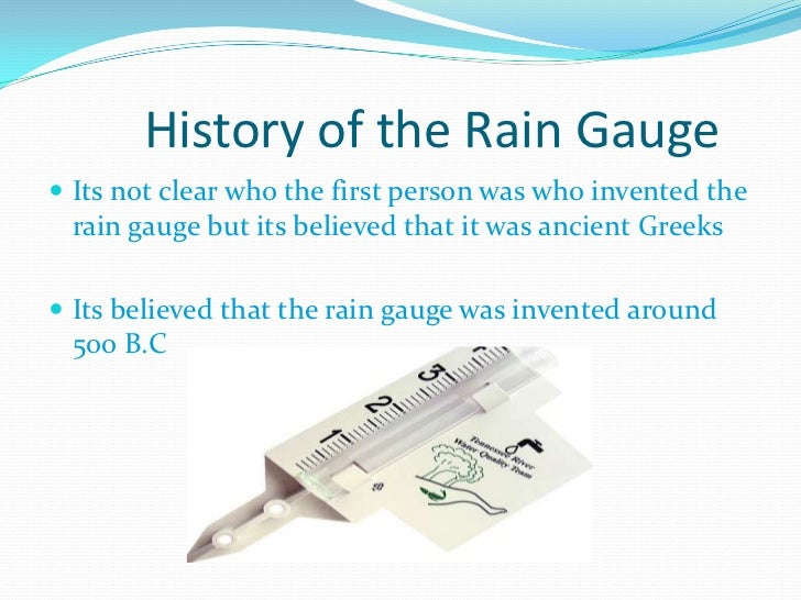 background information on the rain gauge