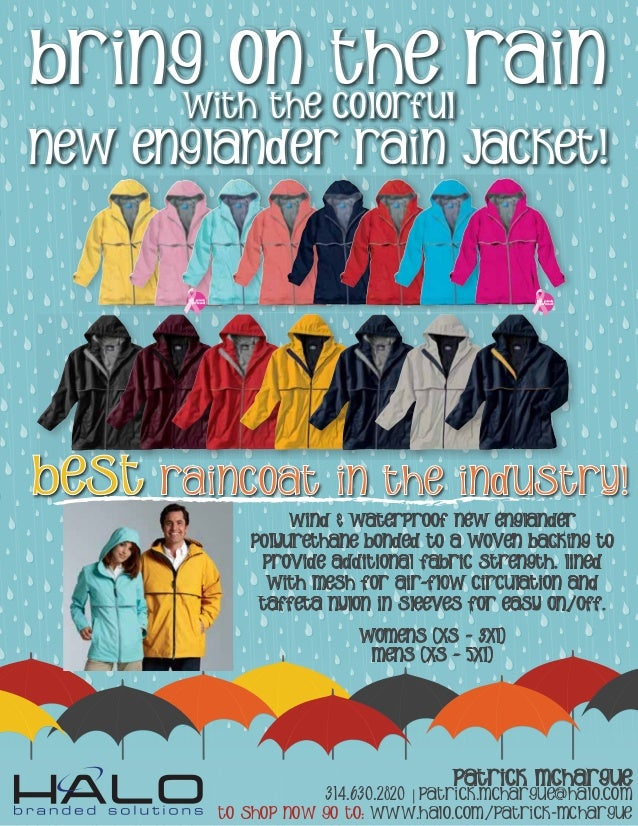 Bring On The Rain With The colorful New Englander Rain Jacket! Wind & waterproof New Englander Polyurethane bonded to a wo...