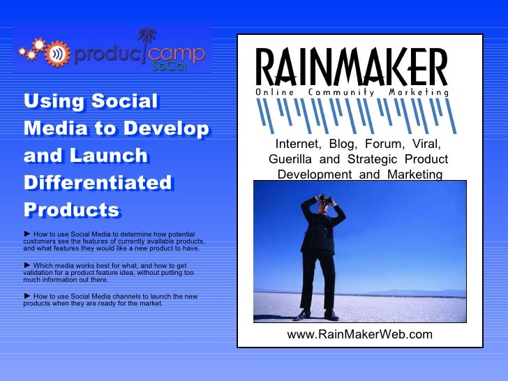 Internet,  Blog,  Forum,  Viral,  Guerilla  and  Strategic  Product  Development  and  Marketing Using Social Media to Dev...