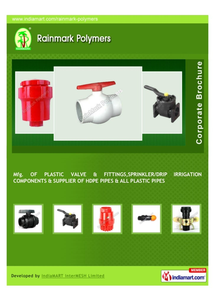 Mfg. OF PLASTIC VALVE & FITTINGS,SPRINKLER/DRIP           IRRIGATIONCOMPONENTS & SUPPLIER OF HDPE PIPES & ALL PLASTIC PIPES