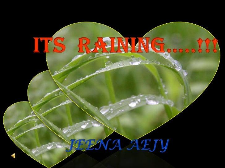 Image courtesy : Google & yahoo image search  Song: Robert Miles (rain) instrumental .