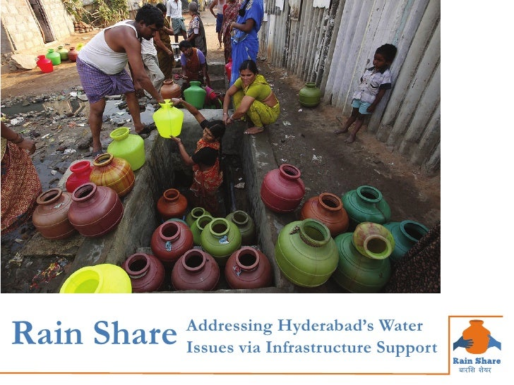 Rain Share   Addressing Hyderabad's Water             Issues via Infrastructure Support