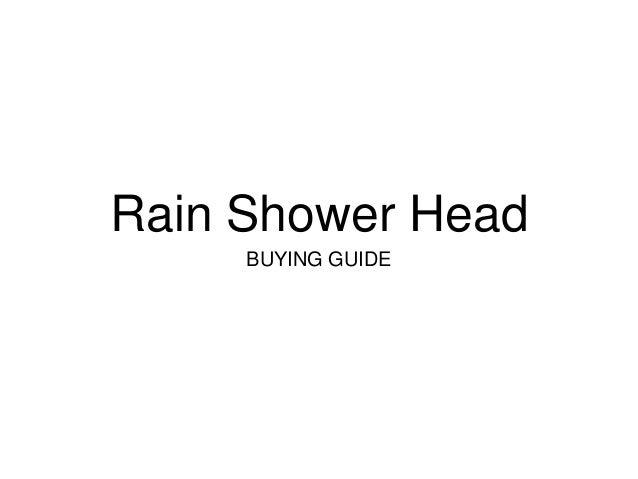 Rain Shower Head BUYING GUIDE