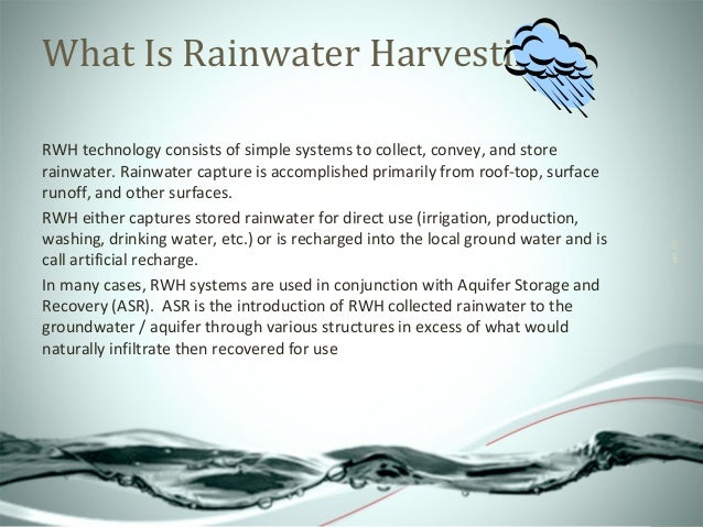 a paragraph on water harvesting Advantages and disadvantages of rainwater harvesting: rainwater harvesting is a process or technique of collecting, filtering, storing and using rainwater for irrigation and for various.