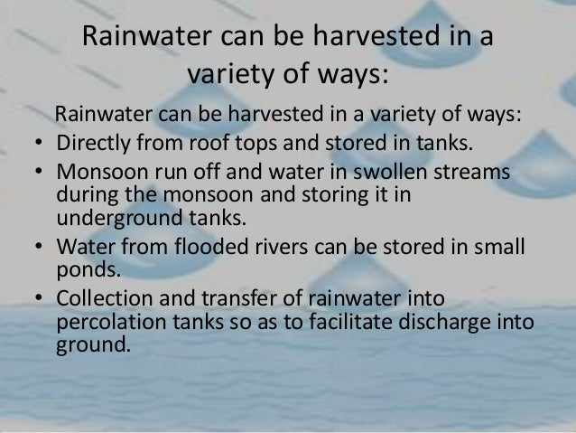 essay rain water harvesting india Rainwater harvesting essay general in to refers harvesting rainwater harvesting: rainwater of definition water  india in methods conservation water traditional.