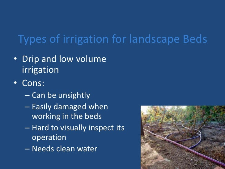 Irrigation and its methods