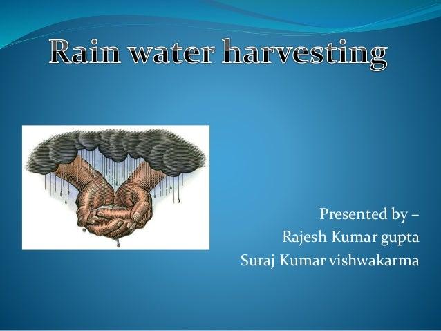 Rain water harvesting presentation