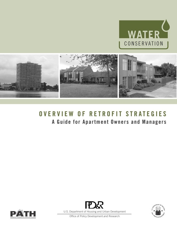 C O N S E RVAT I O NOVERVIEW OF RETROFIT STRATEGIES   A Guide for Apartment Owners and Managers       U.S. Department of H...