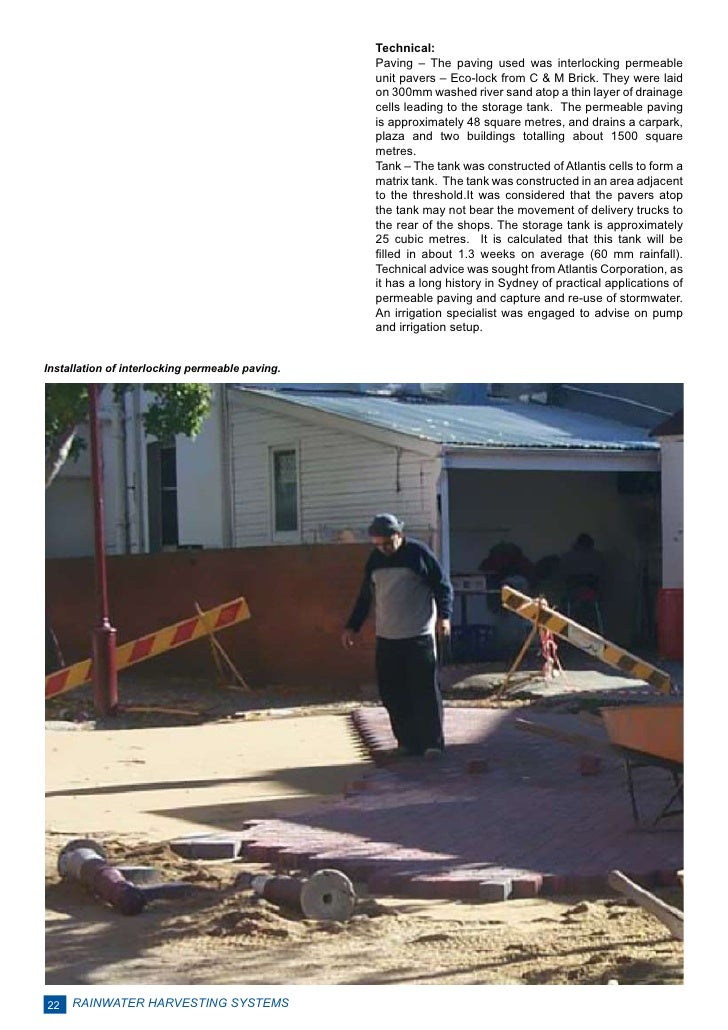 Technical:                                                 Paving – The paving used was interlocking permeable            ...