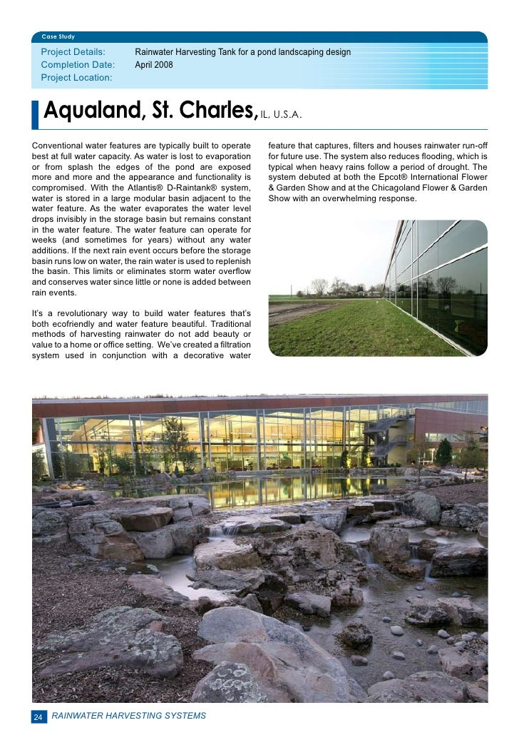 Case Study  Project Details:         Rainwater Harvesting Tank for a pond landscaping design  Completion Date:         A...