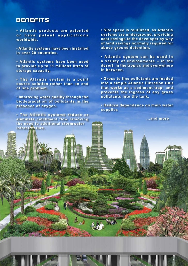 Benefits• Atlantis products are patented         • Site space is reutilized, as Atlantisor have patent applications       ...