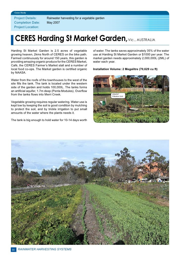 Case Study  Project Details:        Rainwater harvesting for a vegetable garden  Completion Date:        May 2007  Proje...