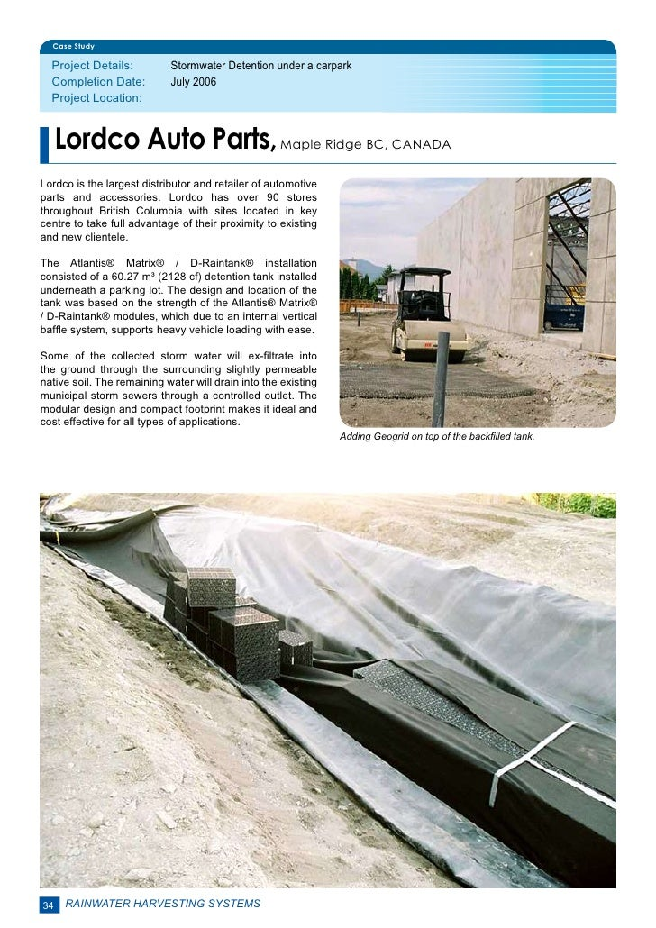 Case Study  Project Details:         Stormwater Detention under a carpark  Completion Date:         July 2006  Project L...