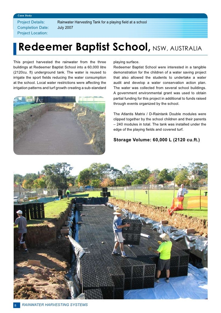 Case Study    Project Details:       Rainwater Harvesting Tank for a playing field at a school    Completion Date:      ...