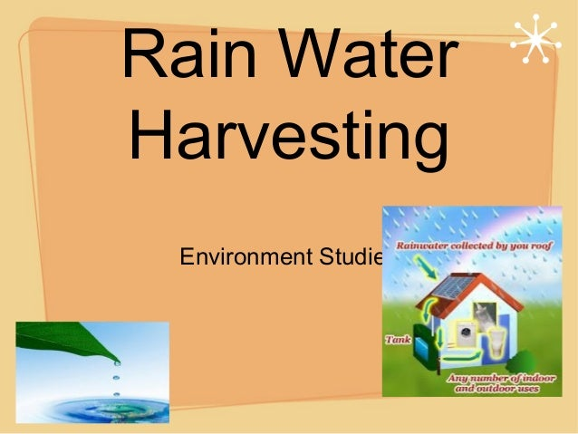 Rain Water Harvesting Environment Studies