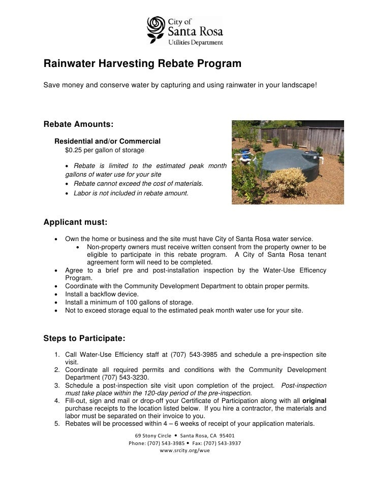 Rainwater Harvesting Rebate ProgramSave money and conserve water by capturing and using rainwater in your landscape!Rebate...