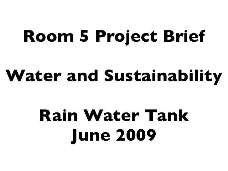 Rain Water Tank Project Brief