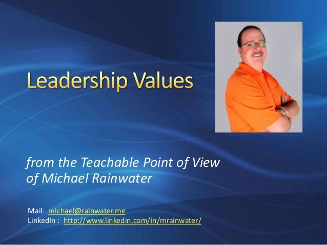 leadership point of view A leadership point of view subbu subbiah indiana wesleyan university a leadership point of view in my opinion, the point of view of any person may be unique to that person's personality and core values.