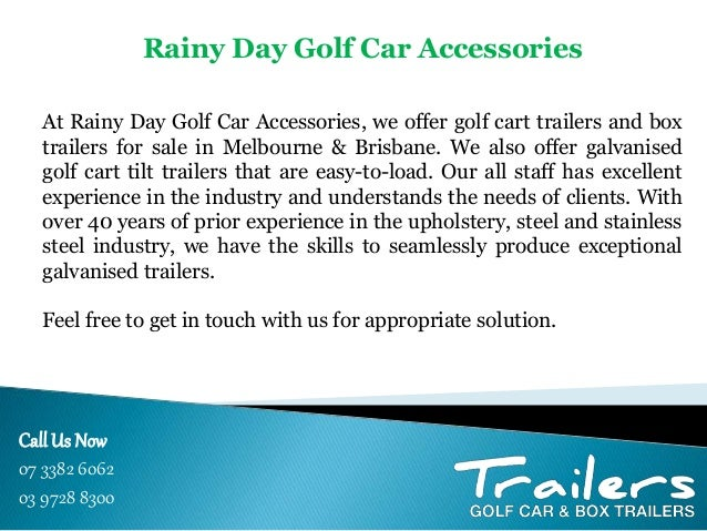 Rainy Day Golf Car Accessories on gas powered golf carts sale, electric golf carts sale, golf cart utility cart, custom golf carts sale, golf cart trailers, golf cart brands, golf cart repair, golf cart accessories, yamaha golf carts sale, ez go golf carts sale, golf cart seat belts,