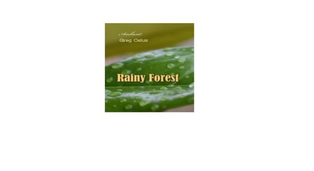 Rainy Forest Ambient Nature Sounds (Natural World) Audiobook Free
