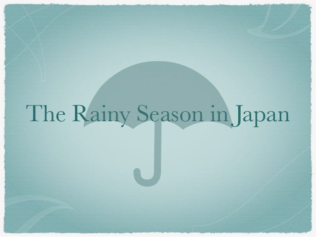 The Rainy Season in Japan