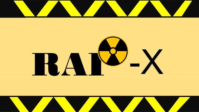 RAI -X