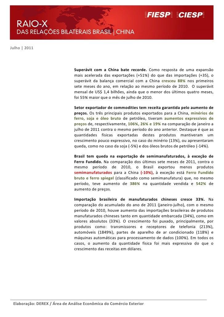 Julho | 2011                               Superávit com a China bate recorde. Como resposta de uma expansão              ...