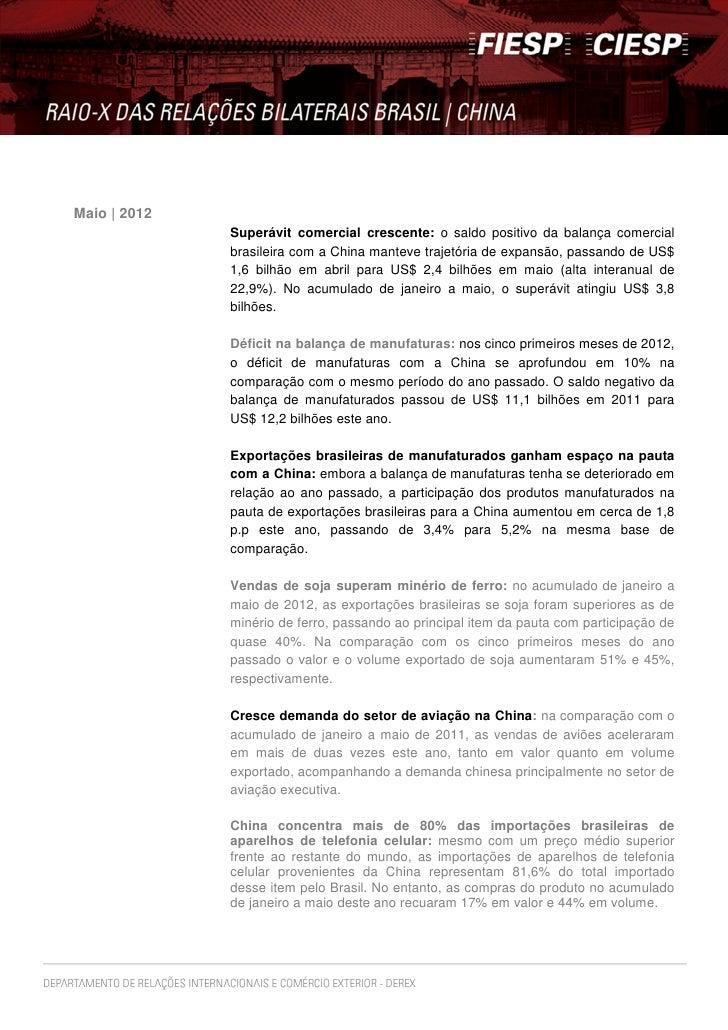Maio | 2012              Superávit comercial crescente: o saldo positivo da balança comercial              brasileira com ...