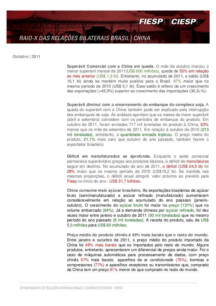 Outubro | 2011                 Superávit Comercial com a China em queda. O mês de outubro marcou o                 menor s...