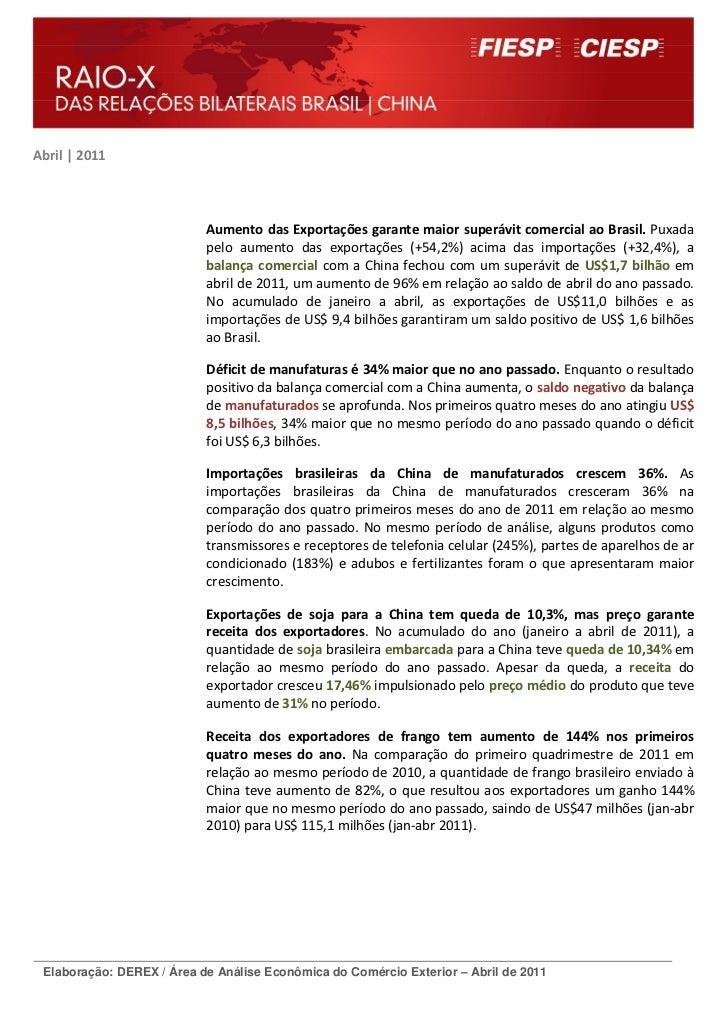 Abril | 2011                           Aumento das Exportações garante maior superávit comercial ao Brasil. Puxada        ...