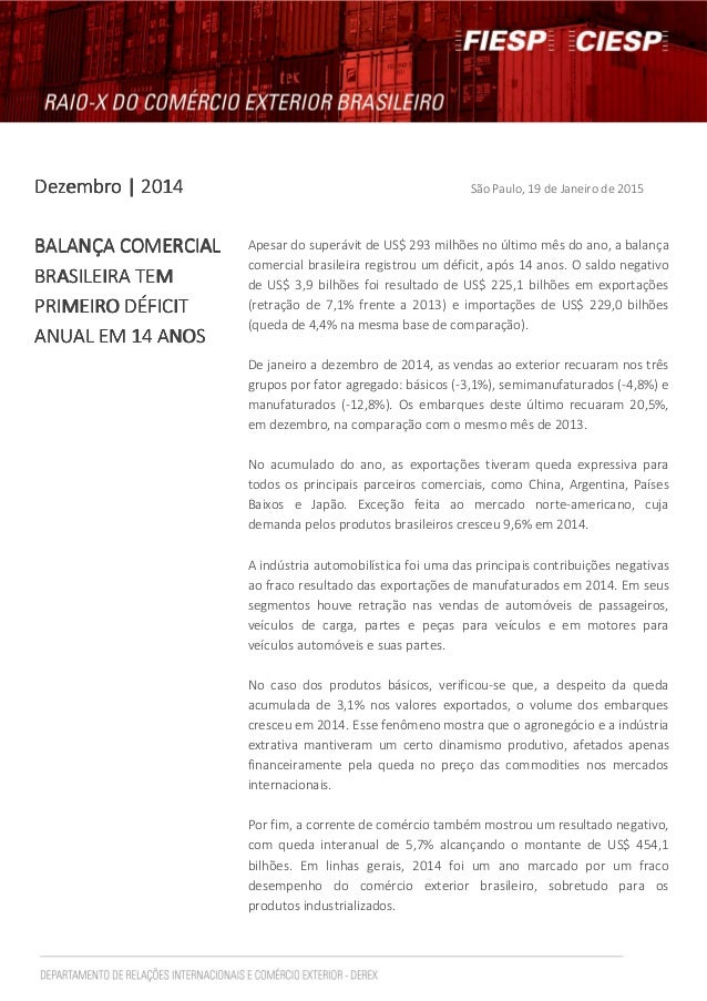DezembroDezembroDezembroDezembro | 2014| 2014| 2014| 2014 São Paulo, 19 de Janeiro de 2015 BALANÇA COMERCIALBALANÇA COMERC...