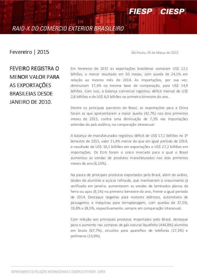 FevereiroFevereiroFevereiroFevereiro | 2015| 2015| 2015| 2015 São Paulo, 19 de Março de 2015 FEVEIRO REGISTRA OFEVEIRO REG...