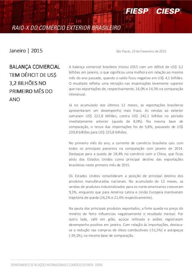 Janeiro | 2015Janeiro | 2015Janeiro | 2015Janeiro | 2015 São Paulo, 23 de Fevereiro de 2015 BALANÇA COMERCIALBALANÇA COMER...
